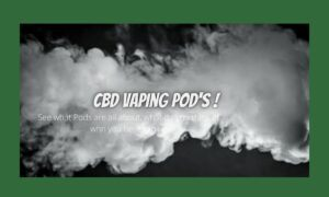 CBD Vaping POD's